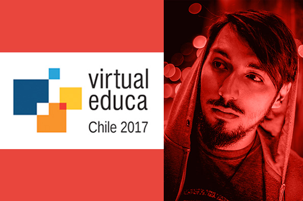 "Ignacio Carrasco ""DimeNacho"", en Virtual Educa Chile 2017"